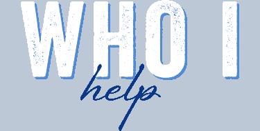 who i help